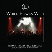 Review: While Heaven Wept - Triumph: Tragedy: Transcendence