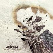 Review: Akin - The Way Things End