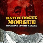 DVD/Blu-ray-Review: Baton Rogue Morgue - High End Of The Season