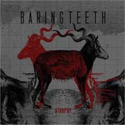 Review: Baring Teeth - Atrophy