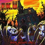 Review: F.K.Ü. - Where Moshers Dwell