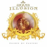 Grand Illusion: Prince Of Paupers