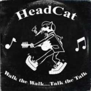 Review: Headcat - Walk the Walk … Talk the Talk