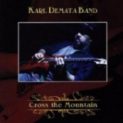 Review: Karl Demata Band - Cross the Mountain