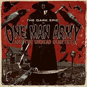 Review: One Man Army & The Undead Quartet - The Dark Epic