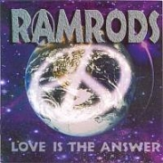 Ramrods: Love Is the Answer