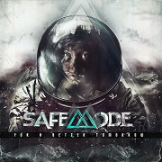 Review: Safemode - For A Better Tomorrow