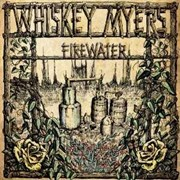 Review: Whiskey Myers - Firewater