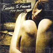 Review: Farewell To Freeway - Filthy Habits