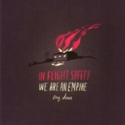 Review: In-Flight Safety - We Are An Empire, My Dear