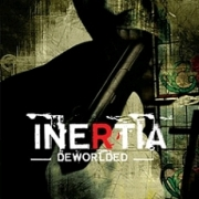 Review: Inertia - Deworlded