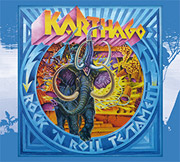 Review: Karthago - Rock'N Roll Testament (Re-Release)