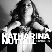 Review: Katharina Nuttall - Turn Me On