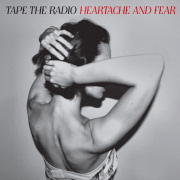 Review: Tape The Radio - Heartache And Fear