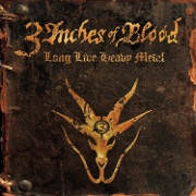 Review: 3 Inches Of Blood - Long Live Heavy Metal