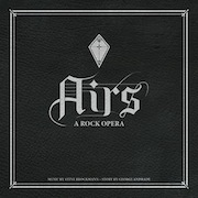 Steve Brockmann & George Andrade: Airs - A Rock Opera