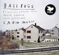 Review: Ballrogg - Cabin Music