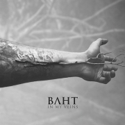 Review: Baht - In My Veins