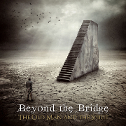 Review: Beyond The Bridge - The Old Man & The Spirit