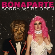 Bonaparte: Sorry We're Open