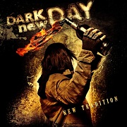 Review: Dark New Day - New Tradition