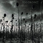Review: Dead Can Dance - Anastasis