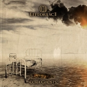 Review: Effloresce - Coma Ghosts