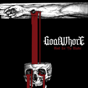 Review: Goatwhore - Blood For The Master