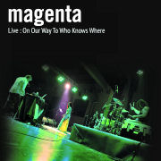 Review: Magenta - Live: On Our Way To Who Knows Where