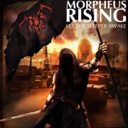 Morpheus Rising: Let The Sleeper Awake