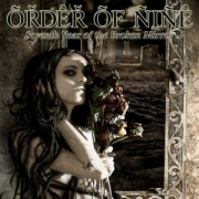 Review: Order Of Nine - Seventh Year of the Broken Mirror