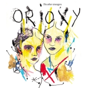 Review: Orioxy - The Other Strangers