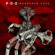 Review: P.O.D. - Murdered Love