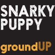 Snarky Puppy: Ground Up
