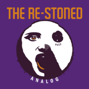 The Re-Stoned: Analog