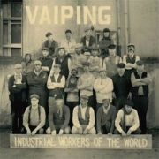 Review: Vaiping - Industrial Workers Of The World
