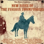 Various Artists: The New Rides Of The Furious Swampriders
