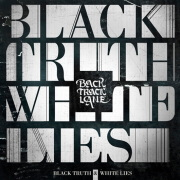 Review: Backtrack Lane - Black Truth & White Lies