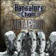 Review: Bangalore Choir - Metaphor