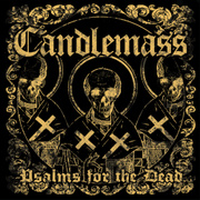 Review: Candlemass - Psalms For The Dead