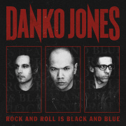 Review: Danko Jones - Rock And Roll Is Black And Blue