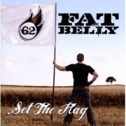 Review: Fat Belly - Set The Flag
