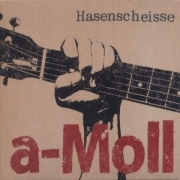 Review: Hasenscheisse - a-Moll