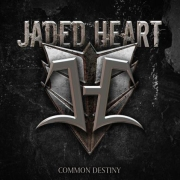 Review: Jaded Heart - Common Destiny