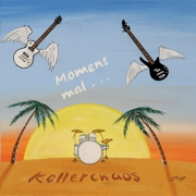 Review: Kellerchaos - Moment mal...