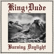 Review: King Dude - Burning Daylight