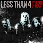 Review: Less Than 4 - By Blood By Heart