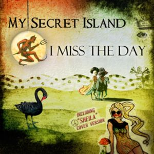 My Secret Island: I Miss The Day