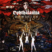 Review: Ophthalamia - Dominion (Re-Release)