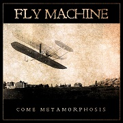 Review: Fly Machine - Come Metamorphosis